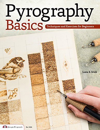 Pyrography Basics: Techniques and Exercises for Beginners (Fox Chapel Publishing) Skill-Building Step-by-Step Instructions & Patterns with Temperature, Time, Texture & Layering Advice from Lora - Wood Branding Kit