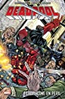 Deadpool, tome 5 : Ecoplasme en péril par Priest