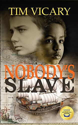Nobody's Slave: a life-changing voyage by [Vicary, Tim]