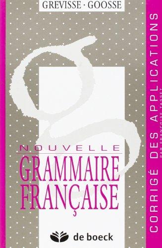 Nouvelle Grammaire française : corrigés Goosse