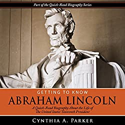 Getting to Know Abraham Lincoln