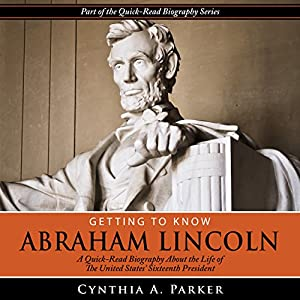 Getting to Know Abraham Lincoln Audiobook