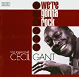We're Gonna Rock by Cecil Gant (2006-01-01)