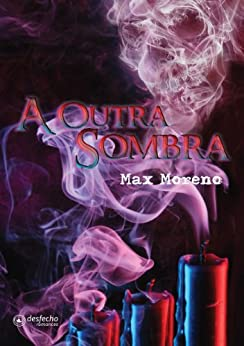 A Outra Sombra (Portuguese Edition) by [Max Moreno]