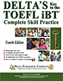 img - for Delta's Key to the TOEFL iBT: Complete Skill Practice, Fourth Edition with mp3 CD book / textbook / text book