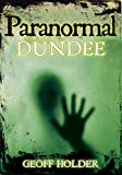 Paranormal Dundee