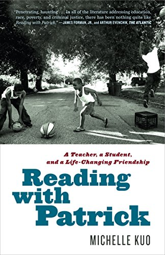 Books : Reading with Patrick: A Teacher, a Student, and a Life-Changing Friendship