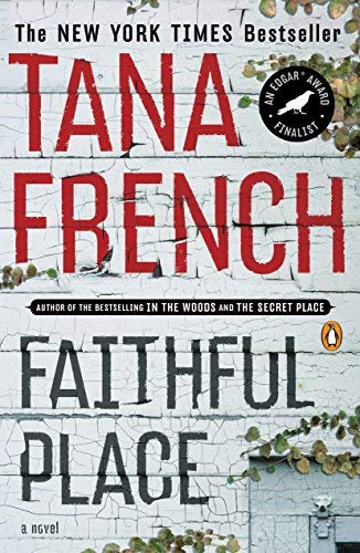 Faithful Place by Tana French (2011-06-28) ebook