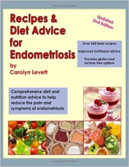 Recipes diet advice for endometriosis comprehensive diet and recipes diet advice for endometriosis comprehensive diet and nutrition advice to help reduce the pain and symptoms of endometriosis updated forumfinder Image collections