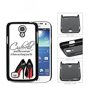 A New Pair Of Shoes Cinderella Quote Hard Plastic Snap On Cell Phone Case Samsung Galaxy S4 SIV Mini I9190