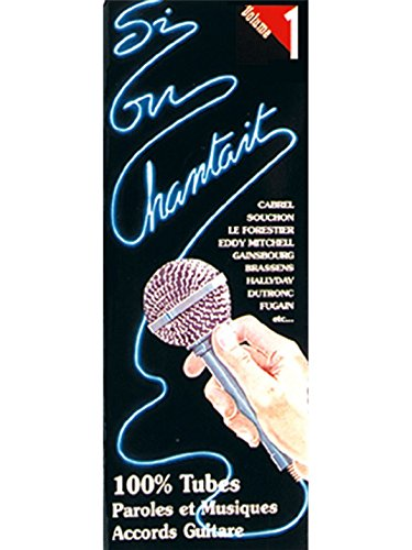 Si On Chantait, Volume 1. Partituras para Guitarra: Amazon.es ...