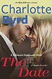 The Date: A Billionaire Matchmaker Novel: Alpha Billionaire Romance