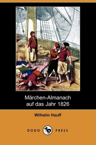 Marchen-Almanach Auf Das Jahr 1826 (Dodo Press) (German Edition) pdf