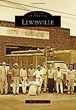 Lewisville, Robin Cole-Jett, 0738579939