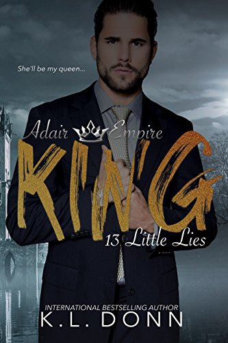 King: 13 Little Lies (Adair Empire)