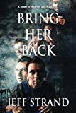 img - for Bring Her Back book / textbook / text book
