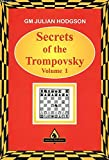 img - for Secrets of the Trompovsky: Vol.1 (Vol. 1) book / textbook / text book