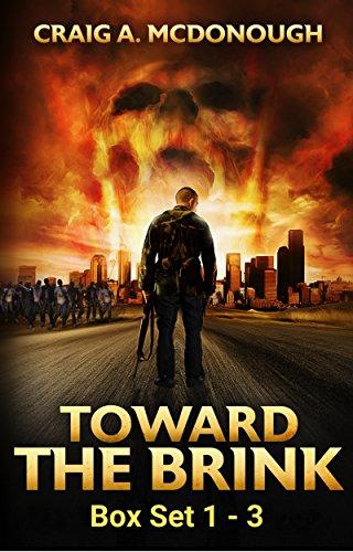 Toward the Brink : Box Set 1- 3 by [McDonough, Craig]