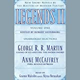 Legends II, New Short Novels by the Masters of Modern Fantasy: Volume 1 (Unabridged Selections)