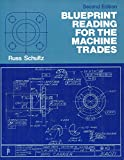 Blueprint Reading for the Machine Trades 9780130777102