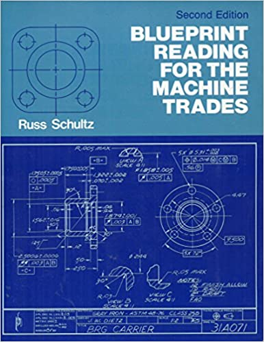 Blueprint Reading For The Machine Trades Russ Schultz