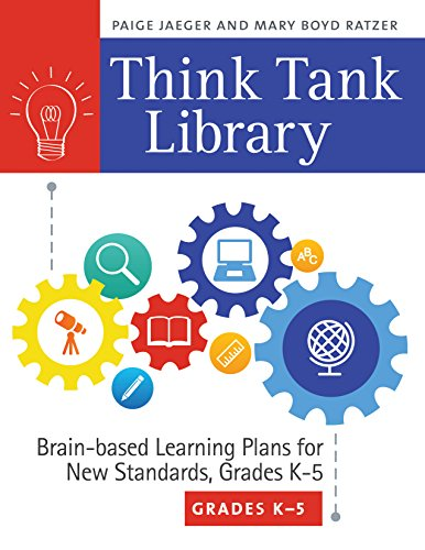 Think Tank Library: Brain-Based Learning Plans for New Standards, Grades K-5 Pdf