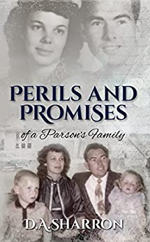 Perils and Promises of a Parson's Family by [Sharron, D.A.]