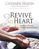 Revive My Heart, Catherine Martin, 0976688611