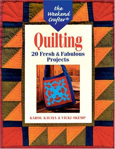 Download The Weekend Crafter: Quilting: 20 Fresh & Fabulous Projects ebook
