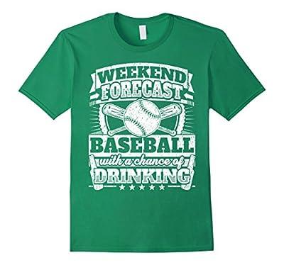Funny Baseballer Shirt: Weekend Forecast Baseball Drinking