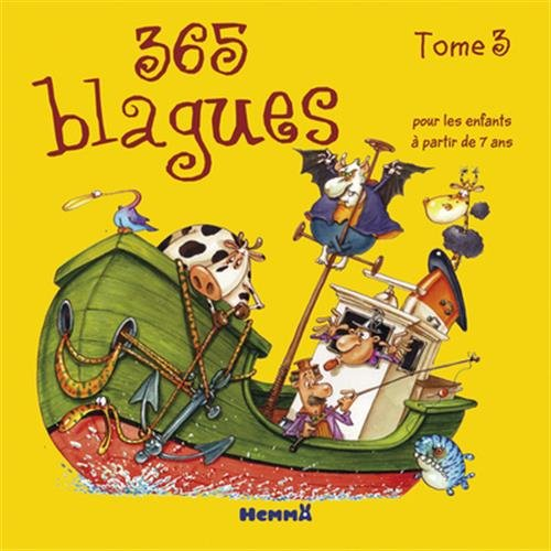 365 blagues - Tome 3 (03) Broché – 7 octobre 2010 Fabrice LELARGE Hemma 2800699418 AUK2800699418
