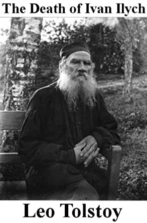 an overview of the death of ivan ilych by leo tolstoy 2017-12-11  the death of ivan ilych by leo tolstoy searchable etext discuss with other readers.