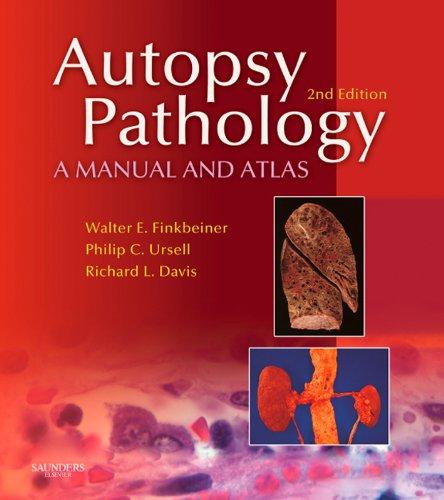 Autopsy Pathology: A Manual and Atlas (Electron Microscopy Forceps)