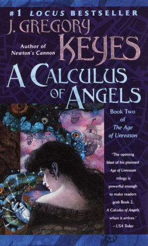 A Calculus of Angels (The Age of Unreason, Book 2) PDF