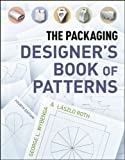 The Packaging Designer's Book of Patterns, FourthEdition