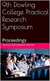 9th Dowling College Practical Research Symposium: Proceedings