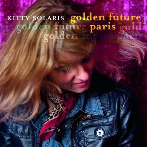Golden Future Paris by Kitty Solaris (2011-02-04?