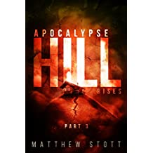 Apocalypse Hill Rises (Apoc Hill Miniseries Book 3)