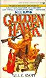 img - for Kill Hawk (Golden Hawk) book / textbook / text book