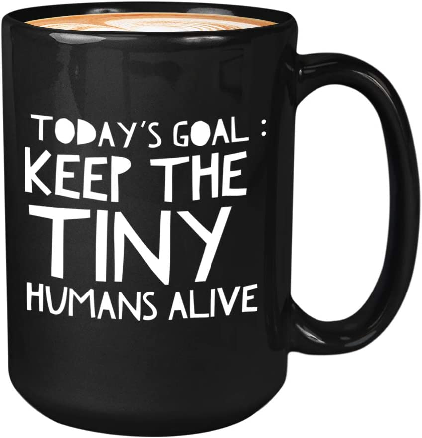Pediatrician Doctor Mugs 15oz - Coffee Mug Thank Gifts for Women Pediatricians Doctors Physician - Office Pediatric Decor - Today's Goal: Keep The Tiny Humans Alive…