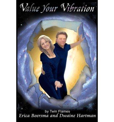 Download By Erica Boersma - Value Your Vibration: Emotional Alchemy 101 (2009-11-26) [Paperback] pdf