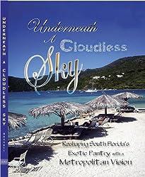 Underneath a Cloudless Sky