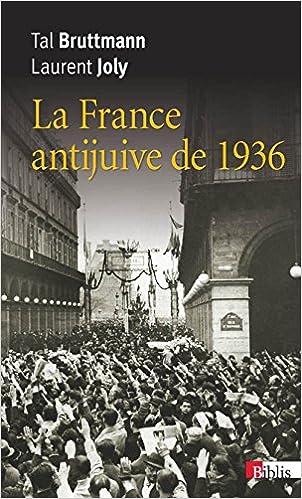 Livre La France antijuive de 1936 : L'agression de Léon Blum à la Chambre des députés pdf epub