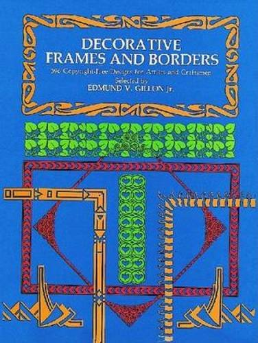 Decorative Frames And Borders (Dover Pictorial Archive)
