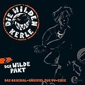 Der wilde Pakt (Die Wilden Kerle 2)   Barbara van den Speulhof
