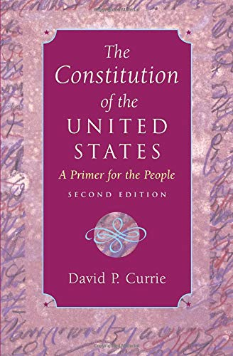 (The Constitution of the United States: A Primer for the People)