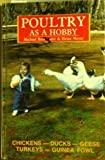 Poultry As a Hobby, Michael Baumeister and Heinz Meyer, 0866229353