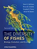 img - for The Diversity of Fishes: Biology, Evolution, and Ecology book / textbook / text book