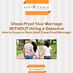 Cheat-Proof Your Marriage Without Hiring a Detective!