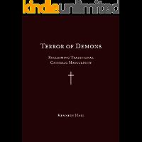 Terror of Demons: Reclaiming Traditional Catholic Masculinity (English Edition)